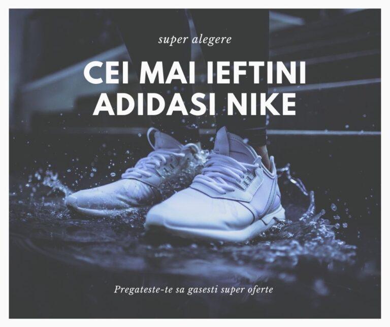 Adidasi Nike ieftini