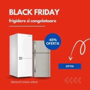 frigidere black friday 2021