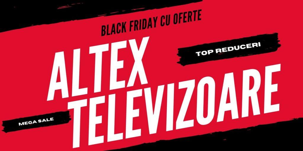 Black Friday oferta televizoare Altex 2021