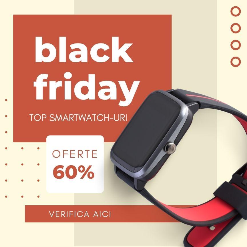 smartwatch Black Friday Romania 2021